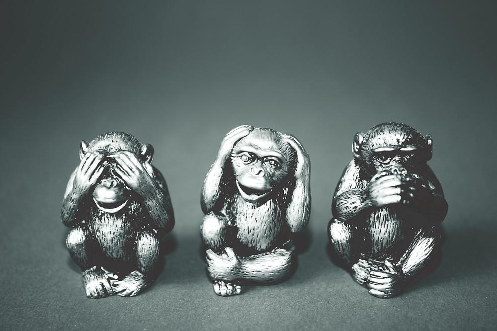 See no evil, speak no evil, speak no evil