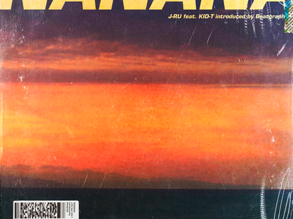 NEW SINGLE!! NANANA - J-RU feat. KID-T introduced by Beatgraph