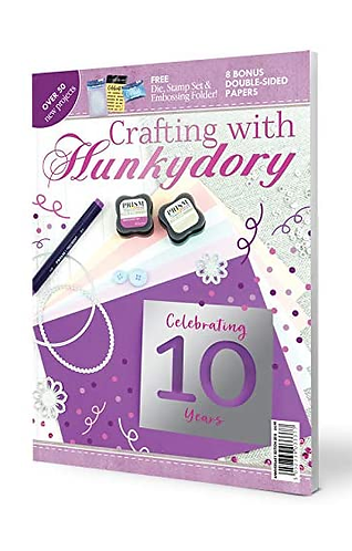 Hunkydory 10th Anniversary Edition Magazine