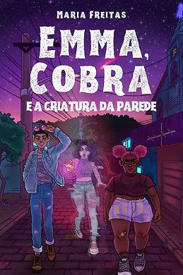 Emma, Cobra e a criatura da parede