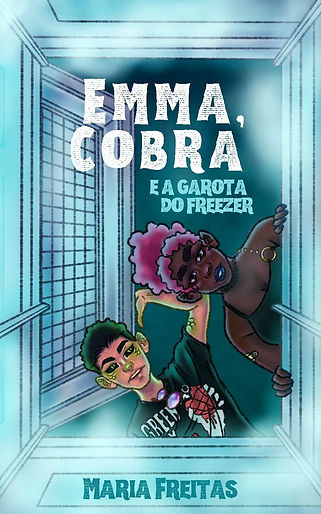 Emma, Cobra e a garota do freezer