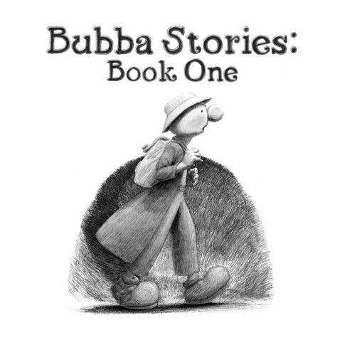 Bubba Stories: Book One