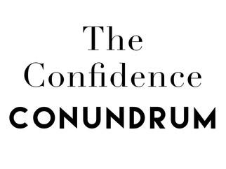 The Confidence Conundrum