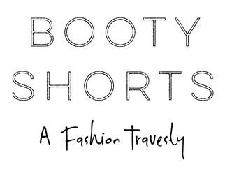 Booty Shorts... A Fashion Travesty