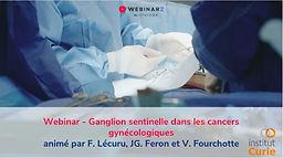 Ganglion sentinelle dans les cancers gynécologiques
