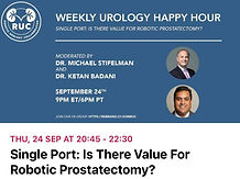 Weekly Urology Happy Hour - Single Port: Is There Value For Robotic Prostatectomy?
