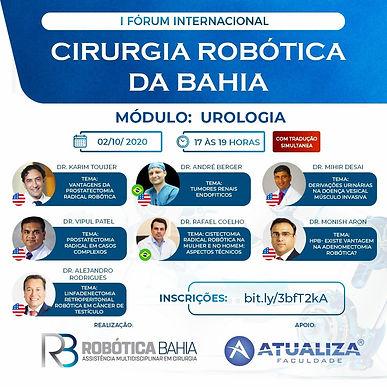 I Fórum Internacional Cirurgia Robótica da Bahia - SALA C: Urologia