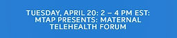 Maternal Telehealth Forum