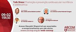 TALK SHOW: PROMOÇÃO E PREVENÇÃO CARDIOVASCULAR NA INFÂNCIA E ADOLESCÊNCIA