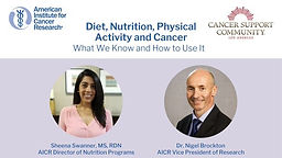Diet, Nutrition, Physical Activity and Cancer: What We Know and How To Use It