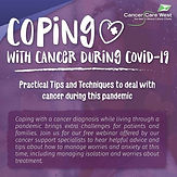 COPING WITH CANCER DURING COVID-19: Practical Tips and Techniques to deal with cancer during this pandemic