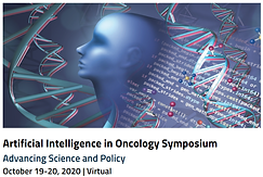 Artificial Intelligence in Oncology Symposium: Advancing Science and Policy