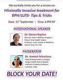 Minimally Invasive treatment for BPH/LUTS - Tips & Tricks