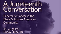 Juneteenth: The Importance of Diversity in Pancreatic Cancer Research