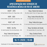 APRESENTAÇÃO DOS SERVIÇOS DE RESIDÊNCIA MÉDICA DO RIO DE JANEIRO