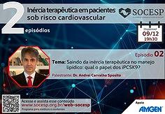 Saindo da inercia terapêutica no manejo lipídico: qual o papel dos iPCSK9?