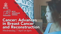 Cancer: Advances in Breast Cancer and Reconstruction