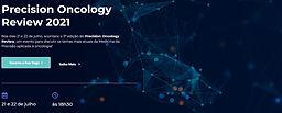 Precision Oncology Review 2021 - Medicina de Precisão aplicada a Oncologia