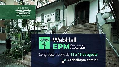 1º Congresso WebHall EPM em Tempos de COVID-19 - Mesa Redonda 1 - Apresentações Orais 2