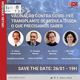 Vacinação contra Covid-19 e Transplante de Medula Óssea: o que precisamos saber