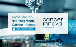 Presentación del Programa Cancer Innova