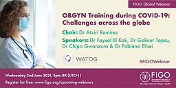 OBGYN Training during COVID-19: Challenges across the globe