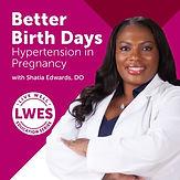 Better Birth Days - Hypertension in Pregnancy