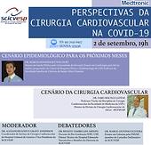 Perspectivas da Cirurgia Cardiovascular na COVID-19