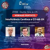 Insuficiência Cardíaca e Covid-19: Controle, tratamento e controvérsias