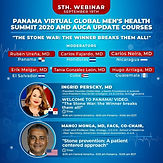 Panama VIRTUAL Global Men's Health Summit 2020 and AUCA UPDATE COURSES: THE STONE WAR. The Winner Breaks them all!