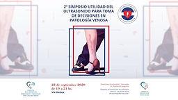 2º Simposio Utilidad del ultrasonido para toma de decisiones en patología venosa