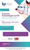 O doente hematológico na UTI - Quais as peculiaridades e interfaces entre essas duas especialidades?