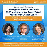 Cases from the Community: Investigators Discuss the Role of PARP Inhibition in the Care of Actual Patients with Ovarian Cancer
