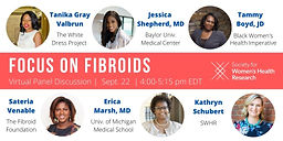 Focus on Fibroids: What Do Women Need for Better Care?
