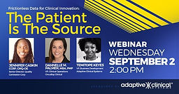 """Frictionless Data for Clinical Innovation: """"The Patient Is the Source"""""""