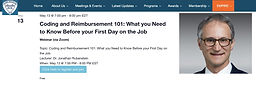 Coding and Reimbursement 101: What you Need to Know Before your First Day on the Job