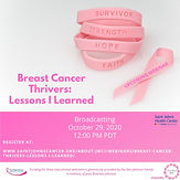 Breast Cancer Thrivers: Lessons I Learned
