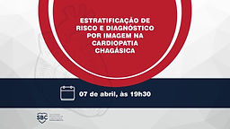 Estratificação de Risco e Diagnóstico por Imagem na Cardiopatia Chagásica