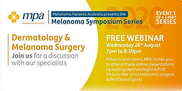 Dermatology and Melanoma Surgery - A discussion with our specialists