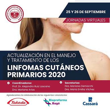Actualizacion en el Manejo y Tratamiento de los LINFOMAS CUTÁNEOS PRIMARIOS 2020