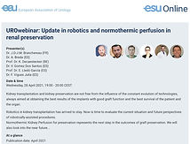 UROwebinar: Update in robotics and normothermic perfusion in renal preservation