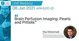 Brain Perfusion Imaging: Pearls and Pitfalls