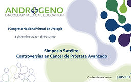 I Congreso Nacional Virtual de Urología - Simposio Educacional: Controversias en cáncer de próstata avanzado
