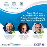 Como Maximizar a Qualidade de Vida e o Prognóstico dos Pacientes com Câncer de Próstata?