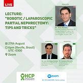 "Lecture: ""Robotic/Laparoscopic Partial Nephrectomy: Tips and Tricks"""