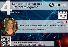 Série: Interpretação de Eletrocardiograma - Episódio 4 - Alterações isquêmicas no eletrocardiograma