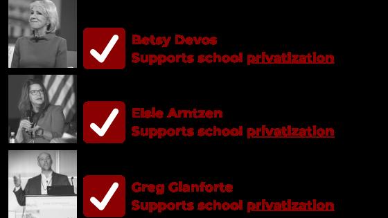 Supports school privatization