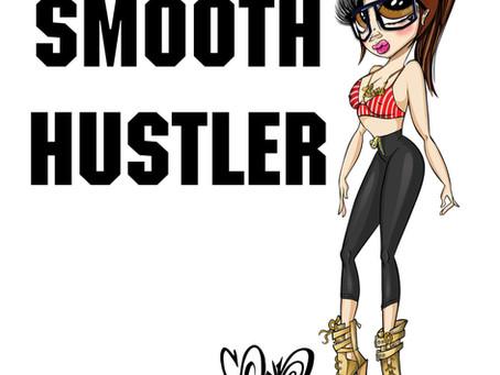 Smooth Hustler