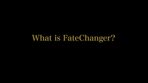 What is FateChanger?