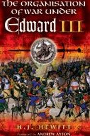 The Organisation Of War Under Edward III